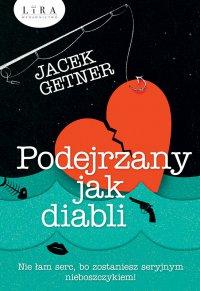 Podejrzany jak diabli - Jacek Getner - ebook
