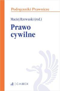 Prawo cywilne - Maciej Rzewuski - ebook