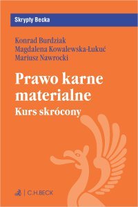 Prawo karne materialne. Kurs skrócony - Konrad Burdziak - ebook