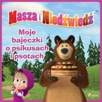 Masza i Niedźwiedź - Moje bajeczki o psikusach i psotach - Animaccord Ltd - audiobook