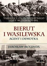 Bierut i Wasilewska. Agent i dewotka - Jarosław Molenda - ebook