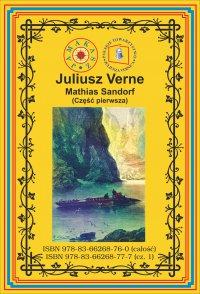 Mathias Sandorf. Część pierwsza - Juliusz Verne - ebook