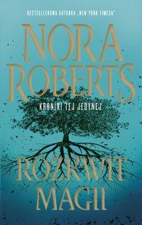 Rozkwit magii - Nora Roberts - ebook