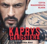Kaprys gangstera - Katarzyna Mak - audiobook