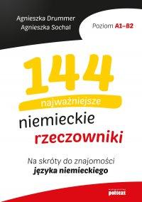 144 najważniejsze niemieckie rzeczowniki - Agnieszka Drummer - ebook