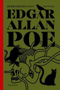 Opowiadania prawie wszystkie - Edgar Allan Poe - ebook