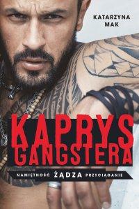 Kaprys gangstera - Katarzyna Mak - ebook