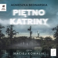Piętno Katriny - Agnieszka Bednarska - audiobook