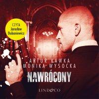Nawrócony - Artur Kawka - audiobook