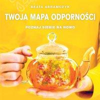 Twoja mapa odporności - Beata Abramczyk - audiobook