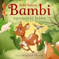 Bambi. Opowieść leśna - Felix Salten - audiobook