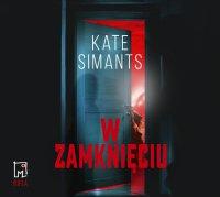 W zamknięciu - Kate Simants - audiobook