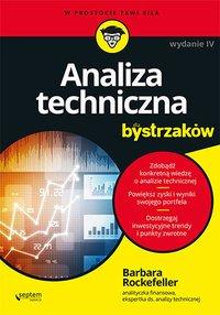 Analiza techniczna dla bystrzaków. Wydanie IV - Barbara Rockefeller - ebook