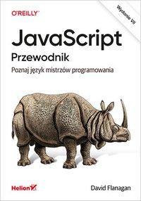 JavaScript. Przewodnik. Poznaj język mistrzów programowania. Wydanie VII - David Flanagan - ebook