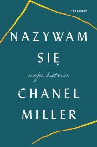 Nazywam się - Chanel Miller - ebook