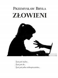 Złowieni - Przemysław Bryła - ebook