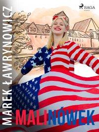 Malinówek - Marek Ławrynowicz - ebook
