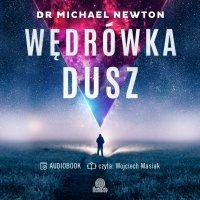 Wędrówka dusz - Michael Newton - audiobook
