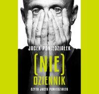 (Nie)dziennik - Jacek Poniedziałek - audiobook