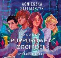 Klub przyrodnika. Zagadka purpurowej orchidei. Tom 1 - Agnieszka Stelmaszyk - audiobook