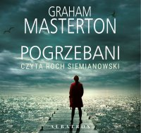 Pogrzebani - Graham Masterton - audiobook