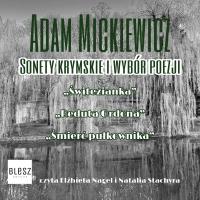 Sonety Krymskie i wybór poezji - Adam Mickiewicz - audiobook