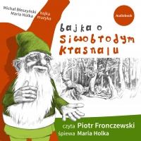 Bajka o Siwobrodym Krasnalu - Michał Błeszyński - audiobook