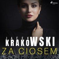 Za ciosem - Jacek Krakowski - audiobook