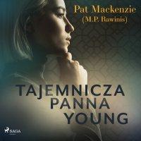 Tajemnicza panna Young - Pat Mackenzie - audiobook