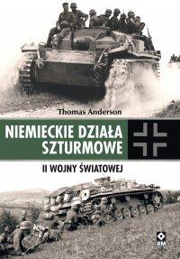 Niemieckie działa szturmowe II Wojny Światowej - Thomas Anderson - ebook