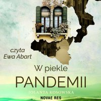 W piekle pandemii - Jolanta Kosowska - audiobook
