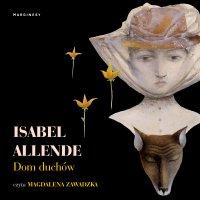 Dom duchów - Isabel Allende - audiobook