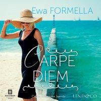 Carpe diem. Być kobietą. Tom 3 - Ewa Formella - audiobook