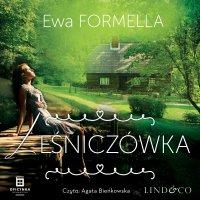 Leśniczówka. Być kobietą. Tom 5 - Ewa Formella - audiobook