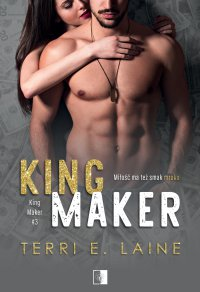 King Maker - Terri E. Laine - ebook