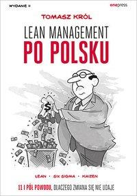 Lean management po polsku. Wydanie II - Tomasz Król - audiobook