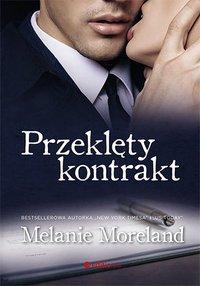 Przeklęty kontrakt - Melanie Moreland - audiobook