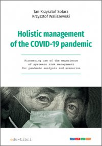 Holistic management of the COVID-19 pandemic - prof. dr hab. Jan Krzysztof Solarz - ebook