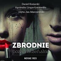 Zbrodnie pozamałżeńskie - Daniel Koziarski - audiobook