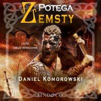 Potega zemsty. Furia Wikingów. Tom 3 - Daniel Komorowski - audiobook