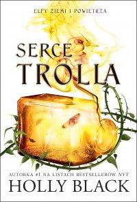 Serce Trolla - Holly Black - ebook