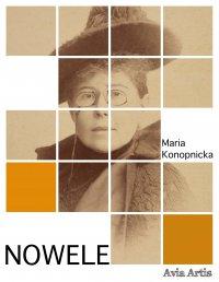 Nowele - Maria Konopnicka - ebook