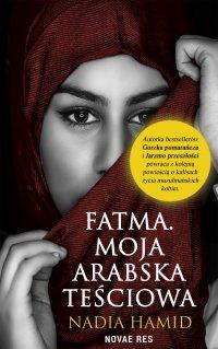 Fatma. Moja arabska teściowa - Nadia Hamid - ebook