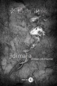 Słowa i płomienie - Jidi Majia - ebook
