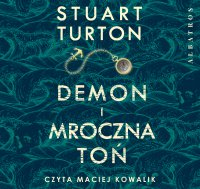 Demon i mroczna toń - Stuart Turton - audiobook
