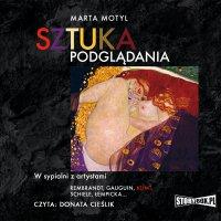 Sztuka podglądania - Marta Motyl - audiobook