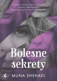 Bolesne sekrety - Muna Shehadi - ebook