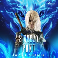 Smoczy pakt - Iwona Surmik - audiobook