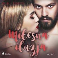 Miłosna iluzja - D. B. Foryś - audiobook