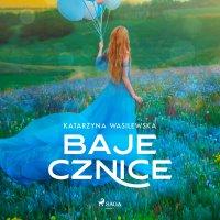 Bajecznice - Katarzyna Wasilewska - audiobook